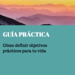 guia_practica_para_aprender_a_fijar_objetivos